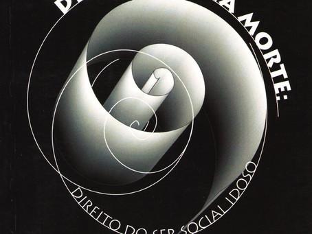 DIGNIDADE NA MORTE: DIREITO DO SER SOCIAL IDOSO