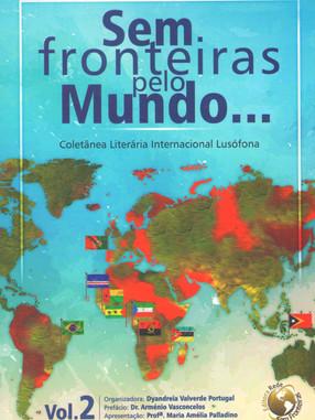 Sem fronteiras pelo mundo... - v. 2 - bilíngue português e inglês.
