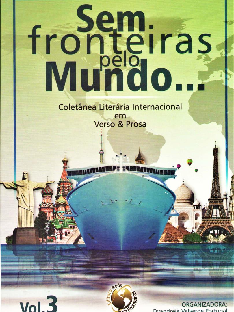 Sem fronteiras pelo mundo... - v. 3 - bilíngue português e inglês.