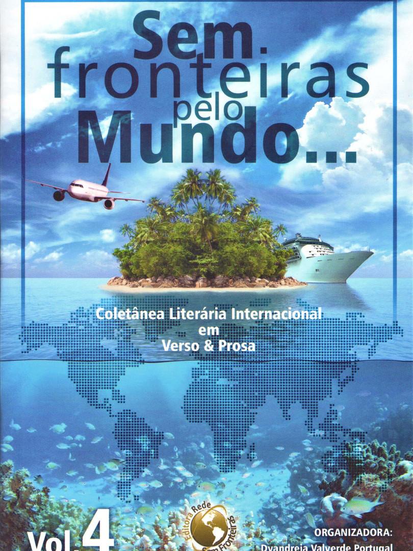 Sem fronteiras pelo mundo... - v. 4 - bilíngue português e inglês.