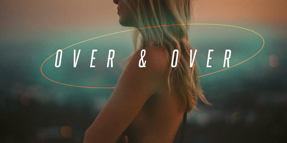 Over & Over feat Ouraa, Jada Freeman, Zebrah, Iako + More