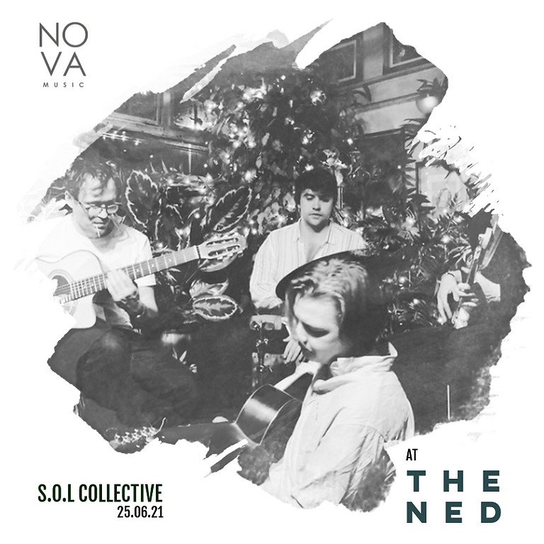 S.O.L Collective @ The Ned