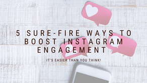 5 Sure-Fire Ways to Boost Your Instagram Engagement