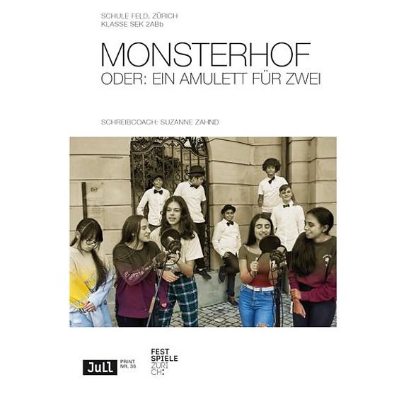 «MONSTERHOF» zur Primetime auf SRF2 Kultur