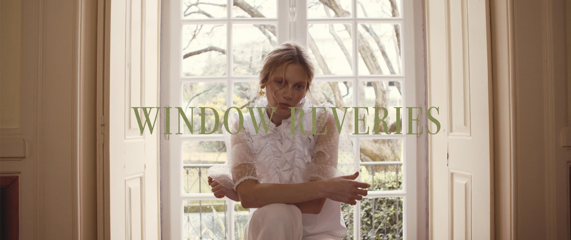 WINDOW REVERIES