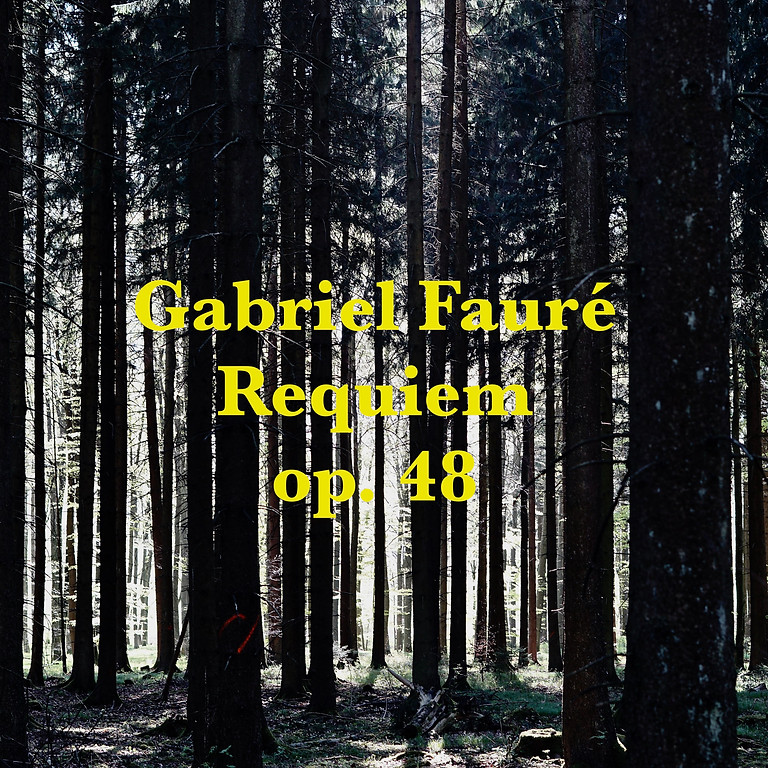Gabriel Fauré - Requiem Opus 48