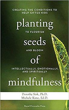 Planting seeds of mindfulness for gited kids