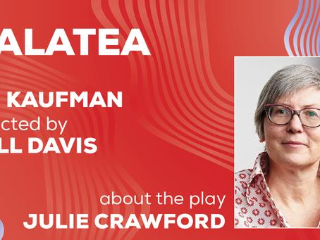 About MJ Kaufman's GALATEA | Julie Crawford