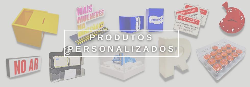 PRODUTOS pERSONALIZADOS.png