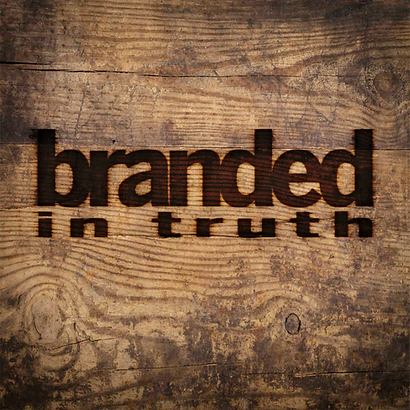 Branded in Truth: Truth Group Image