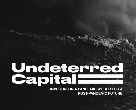 Undeterred Capital