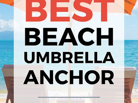 Things to Consider When Purchasing a Beach Umbrella Holder…