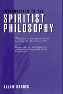 INTRODUCTION TO THE SPIRITIST PHILOSOPHY