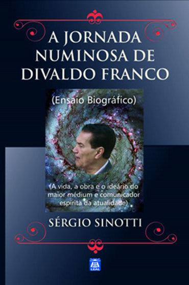 A Jornada Numinosa de Divaldo Franco