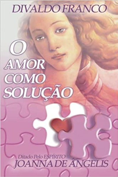 O Amor Como Solução