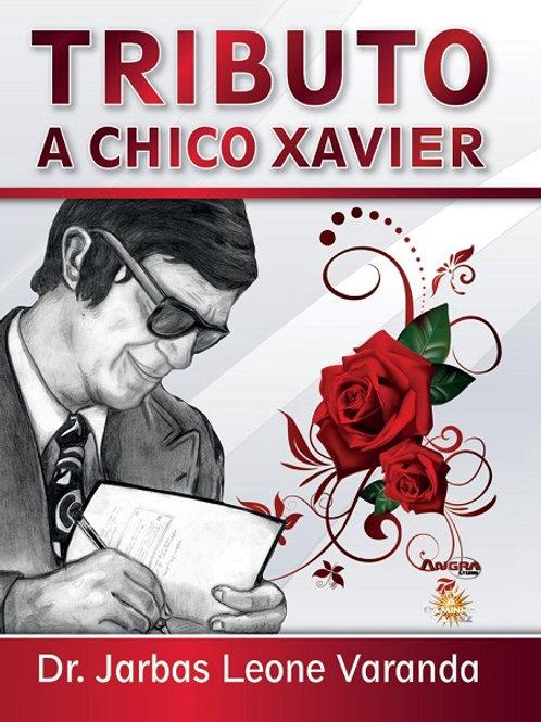 Tributo a Chico Xavier