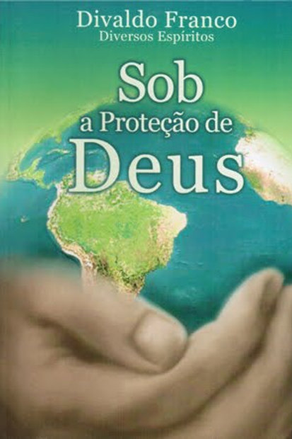 Sob a Preoteção de Deus