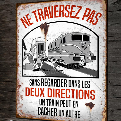 """Plaque métal """"un train peut en cacher un autre"""" signalisation vintage gare SNCF"""
