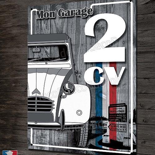 Plaque métal déco Mon garage Citroën 2CV