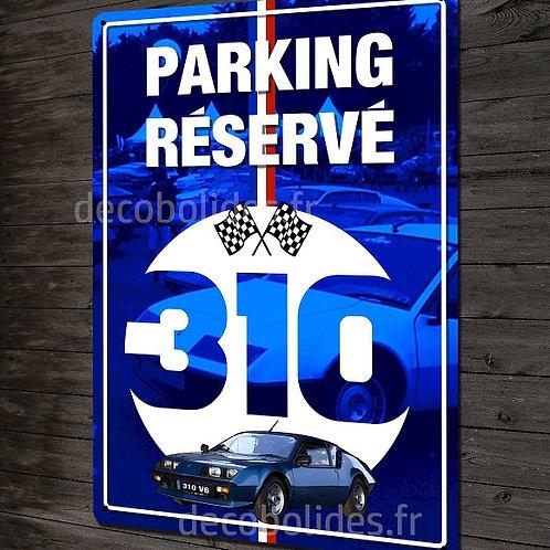 Plaque métal déco Parking réservé Alpine Renault A310 V6 , déco garage vintage