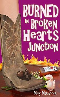 Burned in Broken Hearts Junction