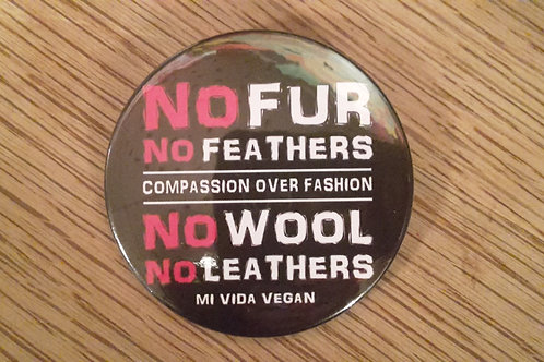 No fur no feathers badge