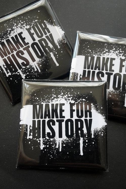 Make fur history square badge