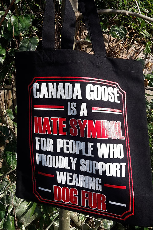 Anti Canada Goose Tote Bag