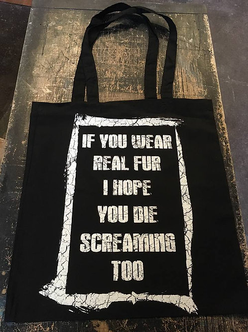 Anti Fur Slogan Tote Bag
