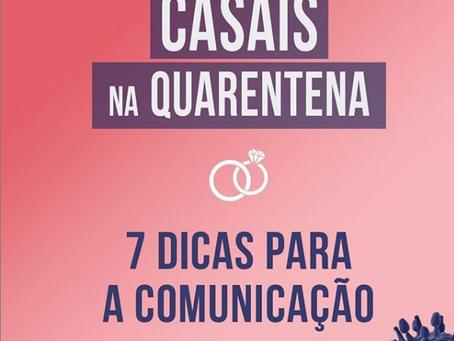 CASAIS NA QUARENTENA - 7 dicas para a comunicação