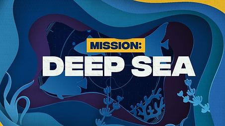 Mission Deep sea.jpg