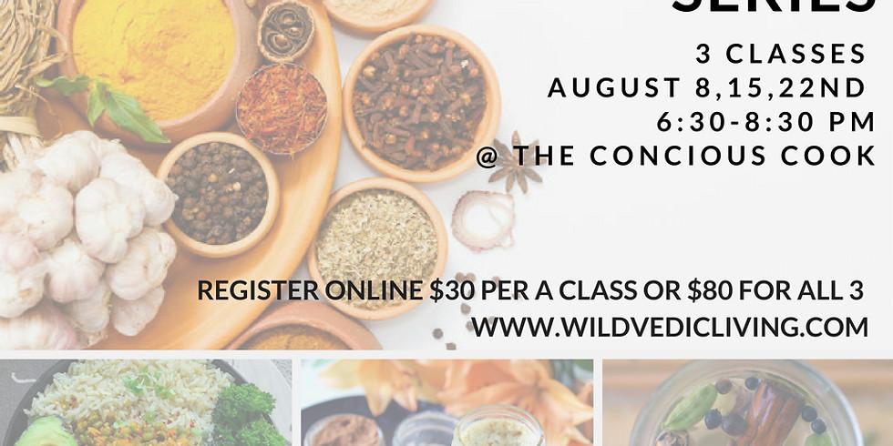 Ayurvedic 3 Week Cooking Series- Week 3: Desserts, Condiments, and Drinks