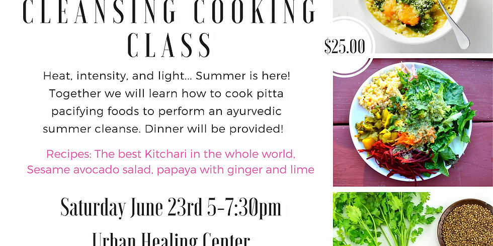 Ayurvedic Summer Cleansing Cooking Class (1)