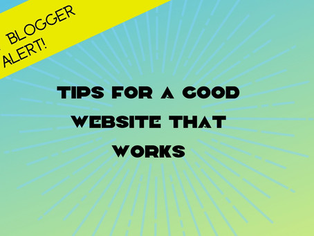2021 Tips For A Good Website That Works