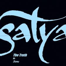 Satya - Truth
