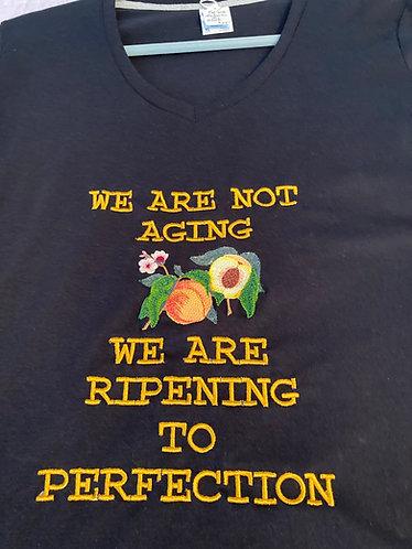 Ladies Tee Shirt, XL, Ripening to Perfection