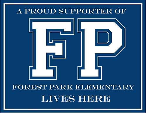 Forest Park Yard Sign