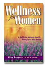 Wellness for Women: A Guide to Natural Health, Beauty and Well Being