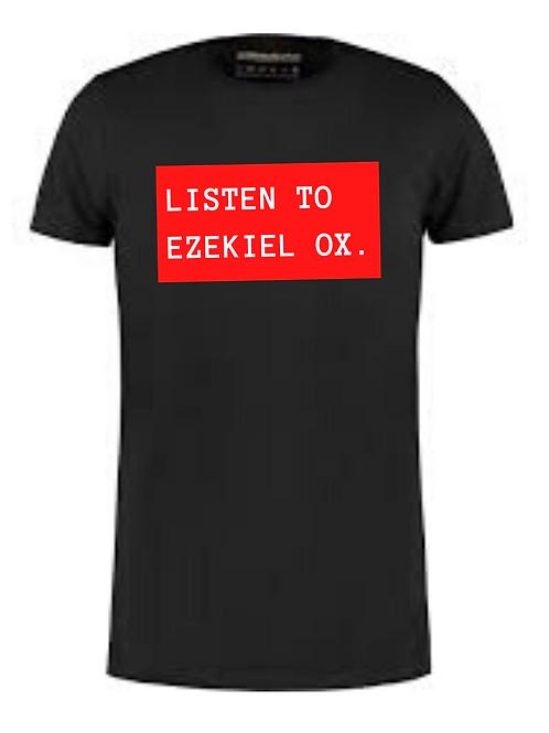 """""""LISTEN TO EZEKIEL OX"""" TEE"""