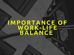Importance of Work-Life Balance