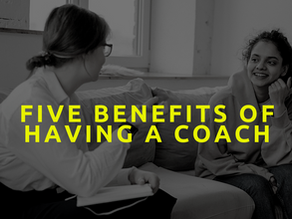 Top 5 benefits of having a coach