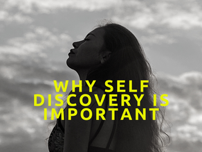 Why self-discovery is important