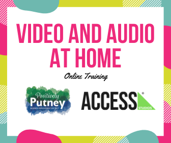 Access Studios launches Video Training Session with Positively Putney