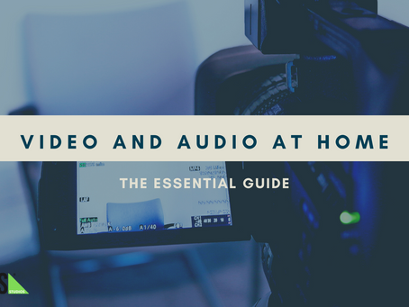 COVID-19: Getting Started with Audio and Video at Home
