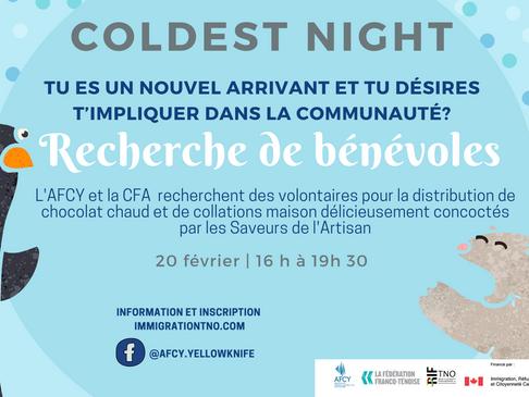 Recherche de bénévoles pour The Coldest night. Tu es un nouvel arrivant et tu désires t'impliquer?