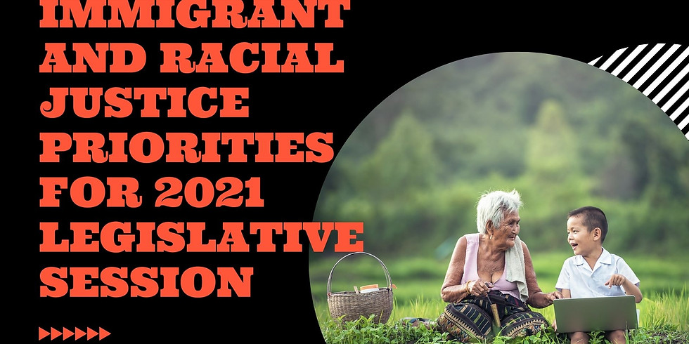 Community Gathering: Immigrant & Racial Justice Legislative Priorities