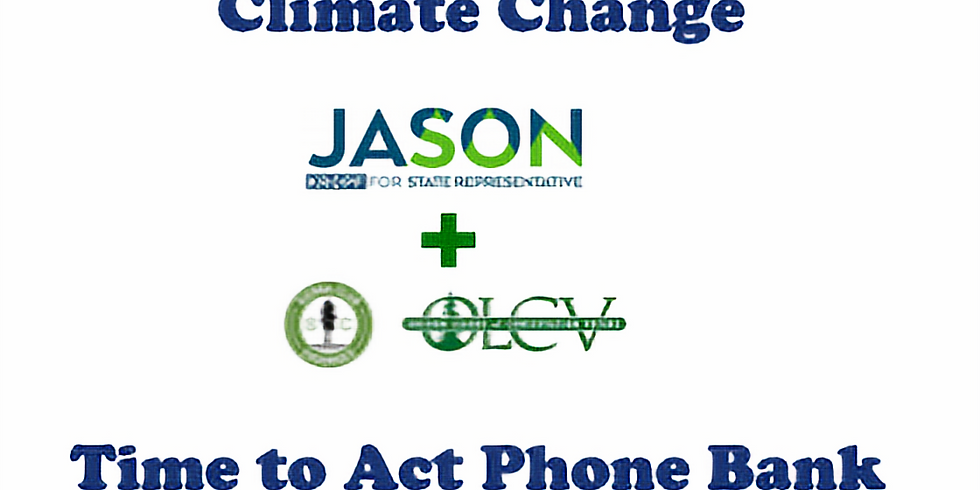 Climate Change: Time to Act Phone Bank