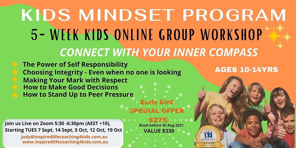Kids Mindset Tuesdays - 5 Week Online Group Coaching Workshop - INNER POWER