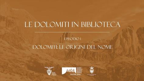 Le Dolomiti in biblioteca