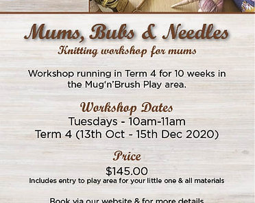 Mums, Bubs & Needles Knitting Workshop